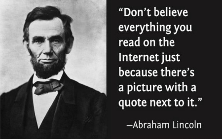 funny-ab-lincoln-quote-dont-believe-every-you-read-internet-pics